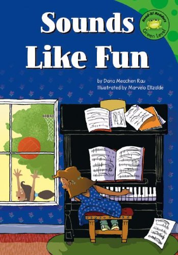 Sounds Like Fun (Read-It! Readers - Level: Dana Meachen Rau;