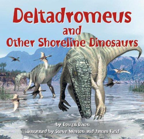 9781404806696: Deltadromeus and Other Shoreline Dinosaurs (Dinosaur Find)