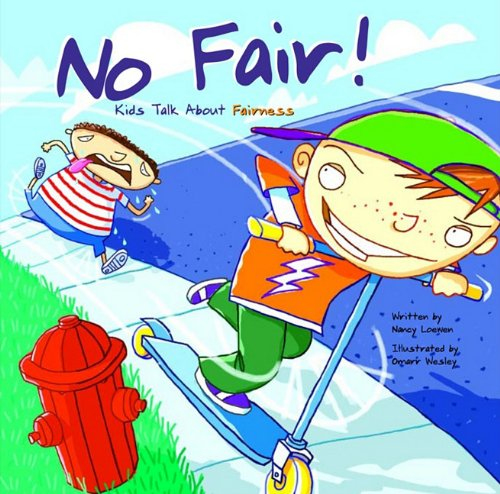 No Fair!: Kids Talk About Fairness (1404808701) by Loewen, Nancy