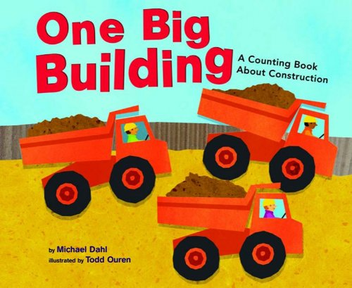 9781404808850: One Big Building: A Counting Book About Construction (Know Your Numbers)