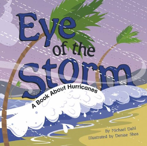 Eye of the Storm: A Book About Hurricanes (Amazing Science: Weather): Thomas, Rick