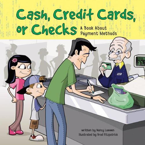 9781404809512: Cash, Credit Cards, or Checks: A Book About Payment Methods (Money Matters)
