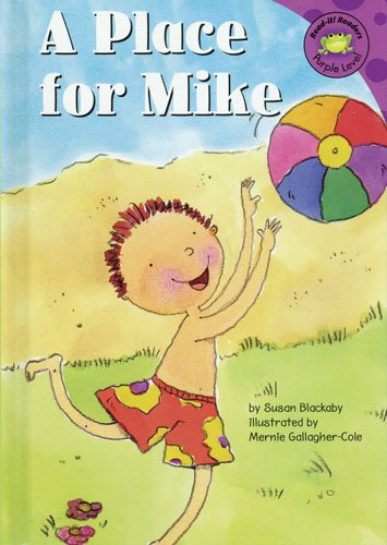 A Place for Mike (Read-It! Readers) (9781404810129) by Blackaby, Susan Jane
