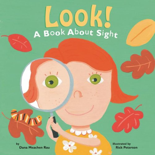9781404810198: Look!: A Book About Sight (The Amazing Body: The Five Senses)