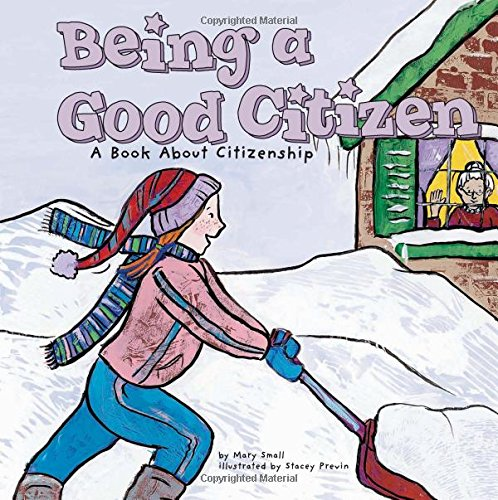 9781404810501: Being a Good Citizen: A Book About Citizenship (Way to Be!)