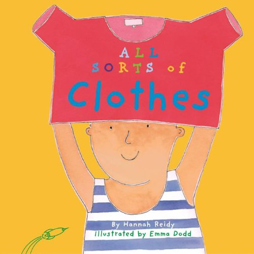 9781404810631: All Sorts of Clothes (All Sorts of Things)
