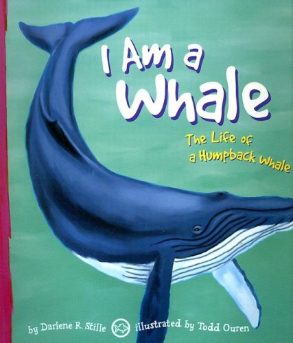 9781404810891: I Am a Whale: The Life of a Humpback Whale (I Live in the Ocean)