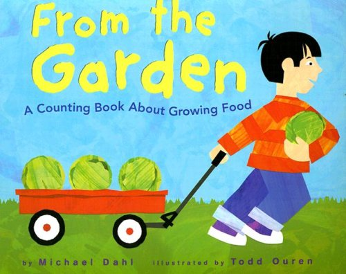 9781404811164: From the Garden: A Counting Book About Growing Food (Know Your Numbers)