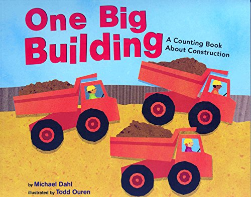 9781404811201: One Big Building: A Counting Book About Construction (Know Your Numbers)
