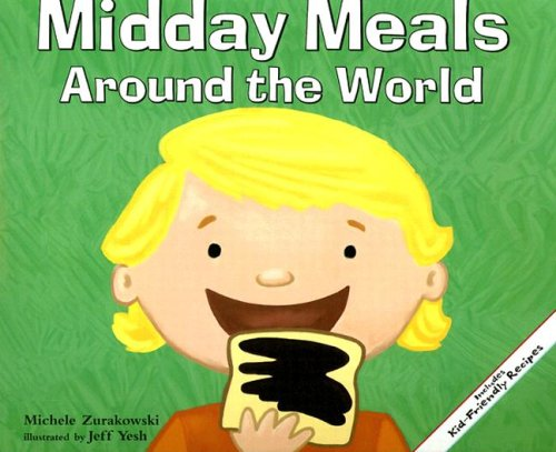 9781404811317: Midday Meals Around the World