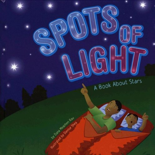 9781404811393: Spots of Light: A Book About Stars (Amazing Science: Exploring the Sky)