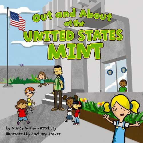 9781404811515: Out and About at the United States Mint (Field Trips)