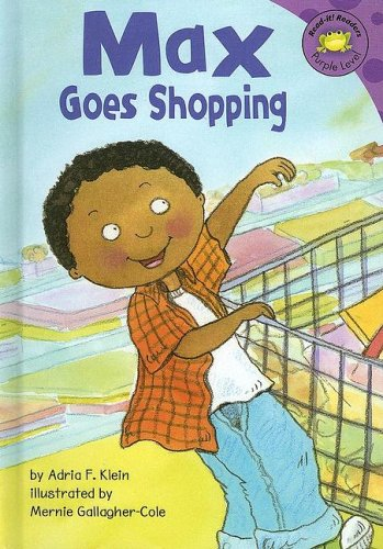 9781404811775: Max Goes Shopping (Read-It! Readers: The Life of Max)