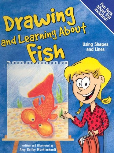 9781404811928: Drawing and Learning About Fish: Using Shapes and Lines (Sketch It!)
