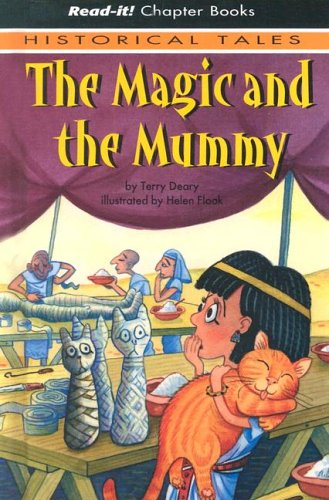 9781404812710: The Magic and the Mummy (Read-It! Chapter Books: Historical Tales)
