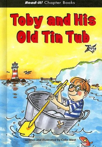 9781404812796: Toby and His Old Tin Tub (Read-It! Chapter Books)