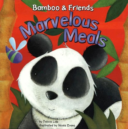 Marvelous Meals (Bamboo and Friends): Law, Felicia