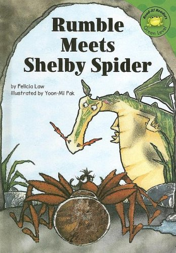 Rumble Meets Shelby Spider (Read-It! Readers: Rumble's Cave Hotel) (1404812865) by Law, Felicia