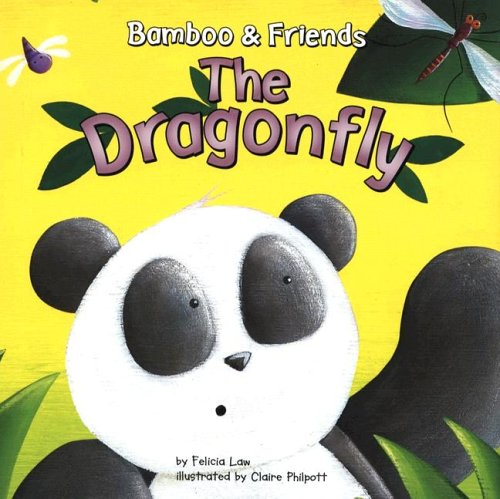 The Dragonfly (Bamboo & Friends): Law, Felicia