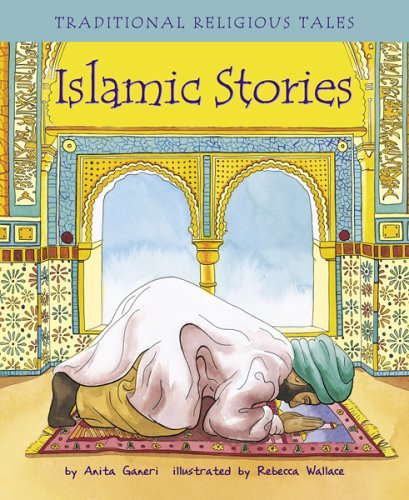 9781404813137: Traditional Religious Tales: Islamic Stories