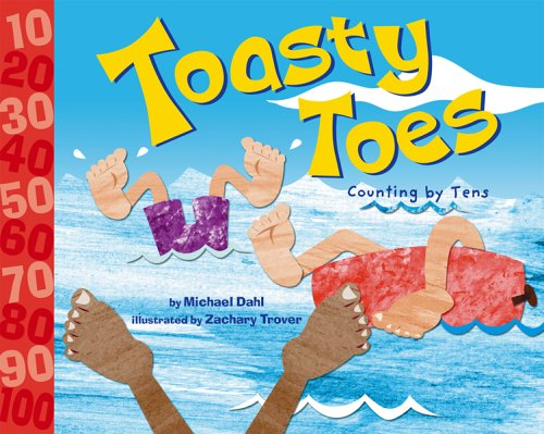 9781404813205: Toasty Toes: Counting by Tens (Know Your Numbers)