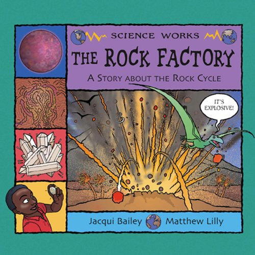 9781404815964: The Rock Factory: The Story About the Rock Cycle (Science Works)