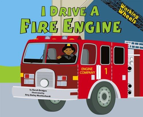 9781404816060: I Drive a Fire Engine (Working Wheels)