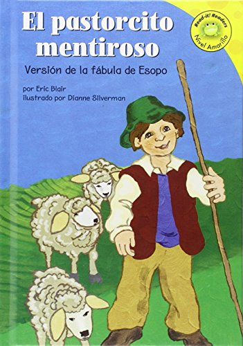 El Pastorcito Mentiroso/the Boy Who Cried Wolf: Eric Blair; Dan