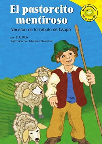 9781404816169: El pastorcito mentiroso: Version de la fabula de esopo (Spanish Edition)