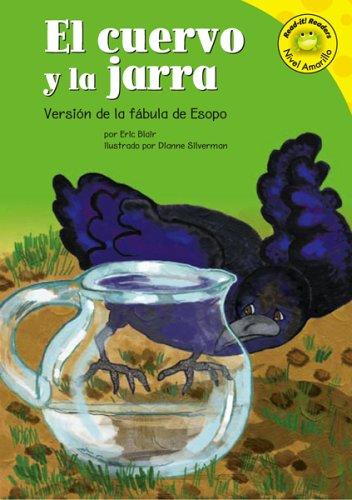 9781404816183: El cuervo y la jarra: Versión de la fábula de Esopo (Read-it! Readers en Español: Fábulas) (Spanish Edition)