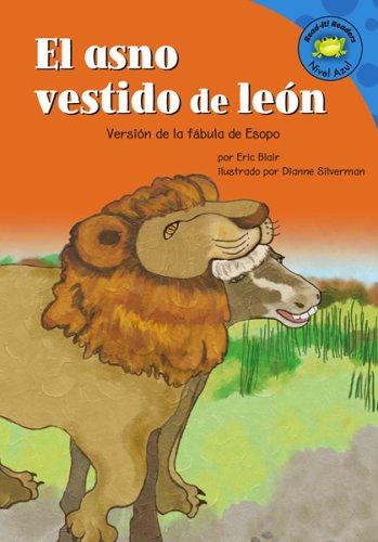 El asno vestido de leon: Versión de la fábula de Esopo (Read-it! Readers en Espa&...