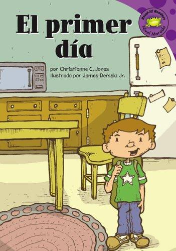 El primer dia (Read-it! Readers en Español: Christianne C. Jones