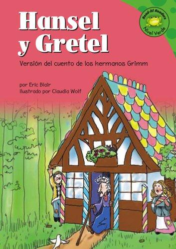 Hansel Y Gretel/Hansel and Gretel: Version Del: Eric Blair; Patricia