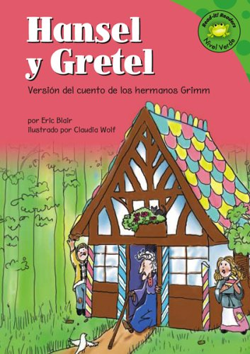 9781404816329: Hansel y Gretel: Versión del cuento de los hermanos Grimm (Read-it! Readers en Español: Cuentos de hadas) (Spanish Edition)