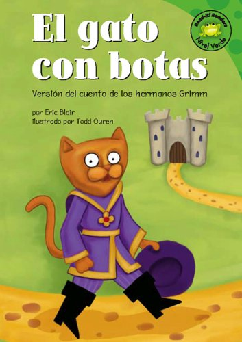 El gato con botas: Versión del cuento de los hermanos Grimm (Read-it! Readers en Español: Cuentos de hadas) (Spanish Edition) (1404816356) by Blair, Eric