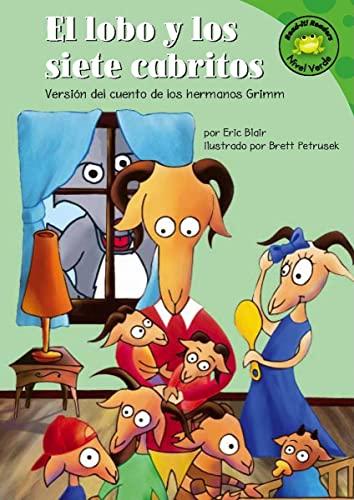 El lobo y los siete cabritos: Versión: Blair, Eric; Petrusek,