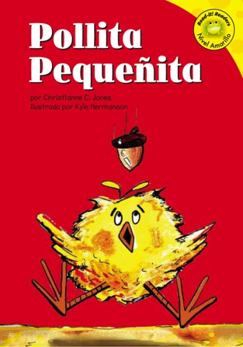 Pollita Pequenita/Chicken Little (Read-It! Readers En Espanol): Jones, Christianne C.,