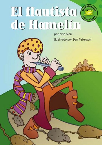 El flautista de Hamelin (Read-it! Readers en Español: Cuentos folclóricos) (Spanish Edition) (1404816518) by Blair, Eric