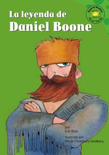 9781404816565: La leyenda de Daniel Boone (Read-it! Readers en Español: Cuentos exagerados) (Spanish Edition)