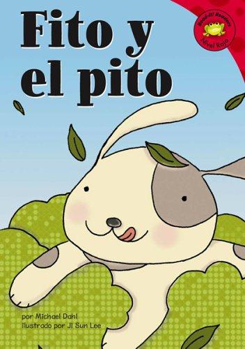 9781404816916: Fito y el pito (Read-it! Readers en Español: Story Collection) (Spanish Edition)