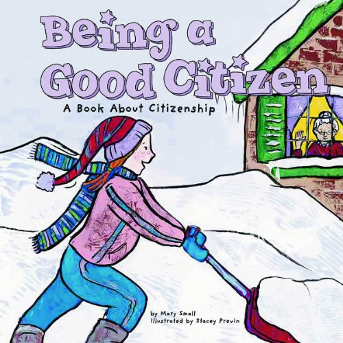9781404817852: Library Book: Being a Good Citizen (Rise and Shine)