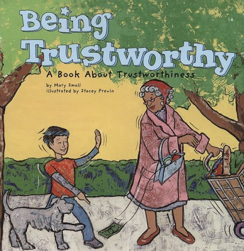 9781404817890: Being Trustworthy: A Book About Trustworthiness (Way to Be!)