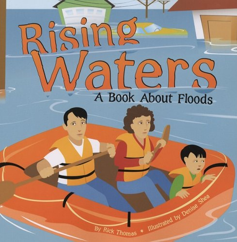 9781404818460: Rising Waters: A Book About Floods (Amazing Science: Weather)
