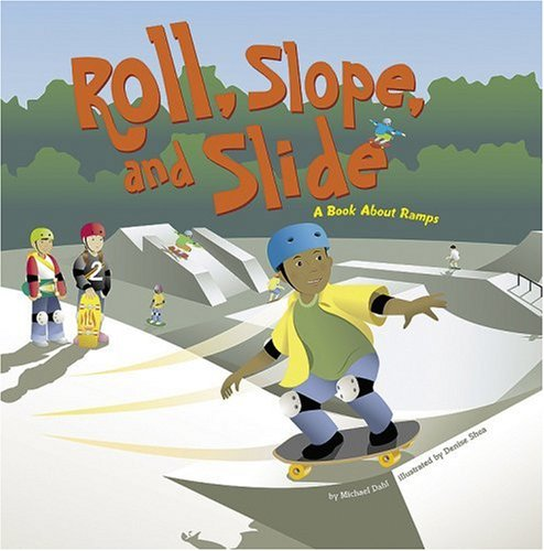 9781404819092: Roll, Slope, and Slide: A Book About Ramps (Amazing Science: Simple Machines)