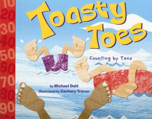 9781404819269: Toasty Toes: Counting by Tens (Know Your Numbers)