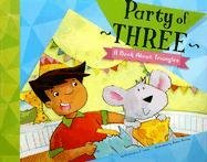 9781404819290: Party of Three: A Book About Triangles (Know Your Shapes)
