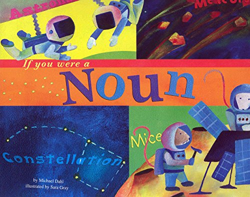If You Were a Noun (Word Fun): Michael Dahl