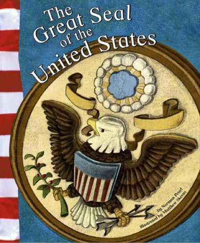 9781404822146: The Great Seal of the United States (American Symbols)