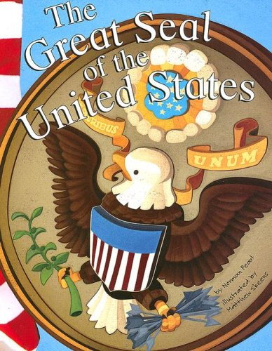 9781404822207: The Great Seal of the United States (American Symbols)