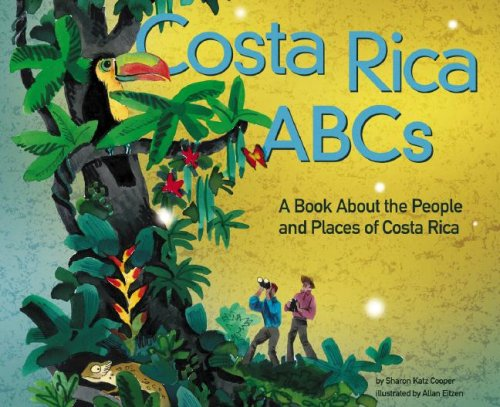 9781404822498: Costa Rica ABCs: A Book about the People and Places of Costa Rica (Country ABCs)